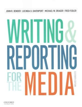 News Writing and Reporting Your Introduction to Journalism